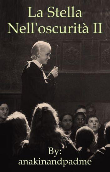 La Stella Nell'oscurità 2 ||Draco Malfoy