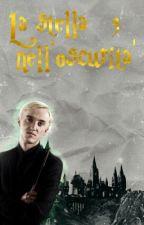 La Stella Nell'oscurità 3 || Draco Malfoy by anakinandpadme