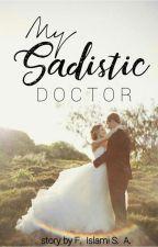 My Sadistic Doctor by Salmwr03