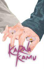 KARNA KAMU!! by Star_story21