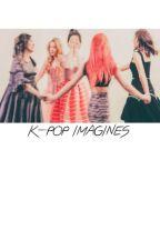 K-POP IMAGINES by kyyungsoo