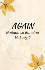 Again ( Nadaan sa Banat ni Mokong Book 2) by blackleaf26