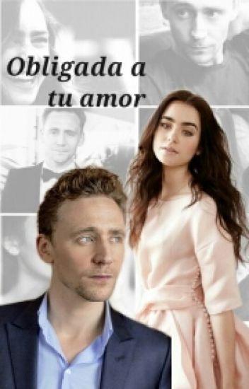 Obligada a tu amor (Tom Hiddleston)