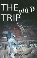 The wild trip by hanna862x