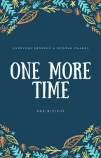 ONE MORE TIME by andiniciput