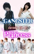 Gangster Turns To a Princess (Hiatus) by jiyeonsuzy