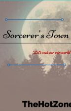 Sorcerer's Town by TheHotZone