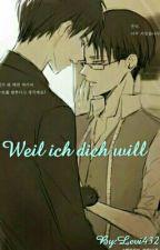 Weil Ich Dich Will... by Levi432
