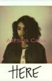 Here - Alessia Cara (#Wattys2016) by ImSept