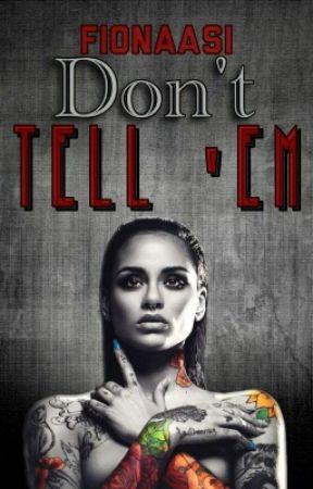 Don't tell 'em    Rihanna X Kehlani by FionaAsi