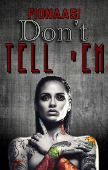 Don't tell 'em || Rihanna X Kehlani