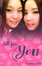 All For You (GFriend Fan Fiction) by soomsori93