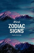 Weirdo Zodiac Signs by sixshooteralex
