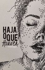 Haja O Que Houver by vintagx