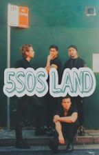 5SOS LAND by emo4bands