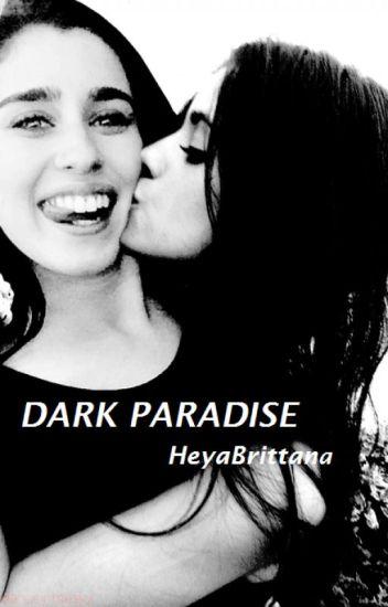 Dark Paradise ||CAMREN|| #Wattys2016