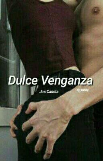 Dulce Venganza. j.c.