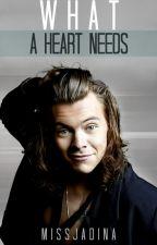 What a heart needs by MissJadina