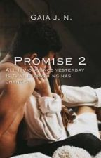Promise 2 [IN REVISIONE] by gaiajn