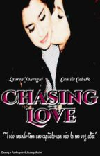 Chasing Love by jaureguiftcim