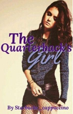 The Quarterback's Girl by Starbucks_Cappuccino