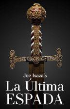 La Ultima Espada by isazaj