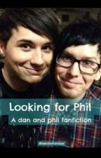 Looking for Phil: A Dan and Phil fanfiction *completed* by hesitantamber_