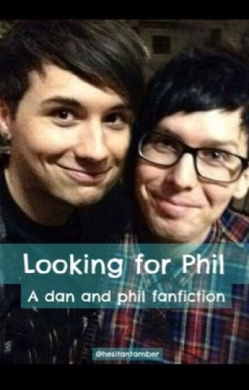 Looking for Phil: A Dan and Phil fanfiction *completed*