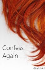 Confess Again (GirlxGirl) - A lesbian love story by GiveMyAll