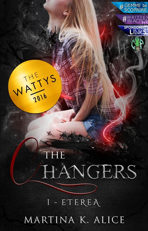The Changers - Etereo #wattys2016 by Koaluch