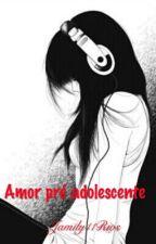 Amor Pré -Adolescente by jamily11rios