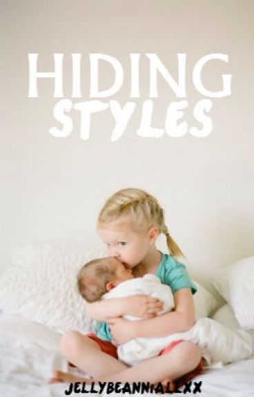 Hiding Styles // book 3 of 3 (Harry Styles Fanfiction)
