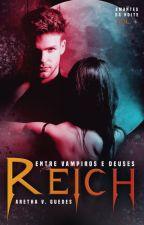 Reich - À Venda na Amazon e em físico by ArethaVGuedes