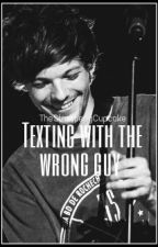 Texting with the wrong guy ||Louis Tomlinson -on hold- by rvndomdolan
