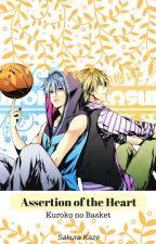 Kuroko no Basket: Assertion of the Heart by SakuraKashimashi