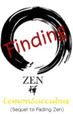 Finding Zen (Book 2) (Larry) (BoyxBoy) by LemonSuccubus