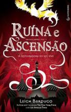 Ruína e Ascensão by Ana_Biaa