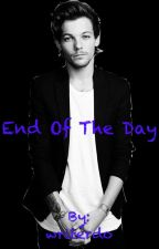 End Of The Day (Louis Tomlinson) by writerdo