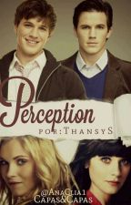 Perception (Real #2) by Thansy