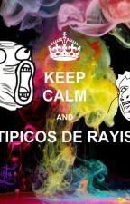 Tipicos de ___ (rayis) by Zednyta