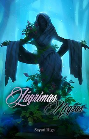 Lágrimas Negras by SayuHiga