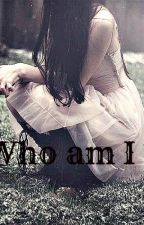 Who am I ? by Markize