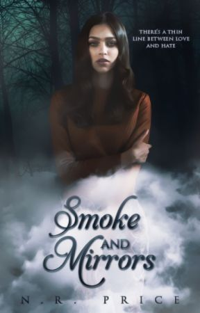 Smoke and Mirrors by ruinedcity