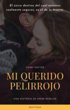 MI QUERIDO PELI ROJO (CHARLIE WEASLEY Y TU) by YeimmyPotter