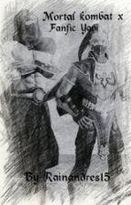 Mortal Kombat (fanfic Yaoi)(COMPLETA) by rainandres16