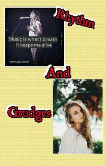 Rhythm And Grudges