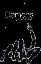 Demons // L.S by goldtomlinson