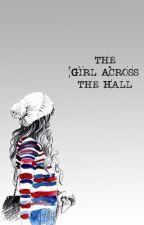 the girl across the hall » youtube by svmmertime