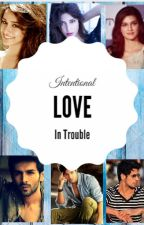 Love in Trouble by TanyaChandra