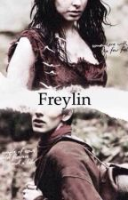 Freylin, one shots and drabbles by crazyoneonhorseback